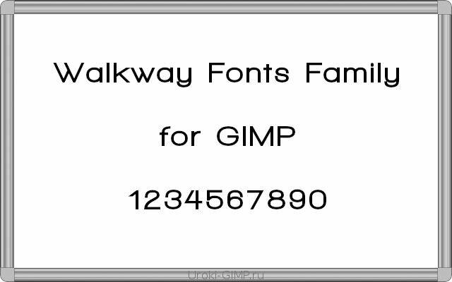Скачать Walkway - семейство шрифтов для GIMP
